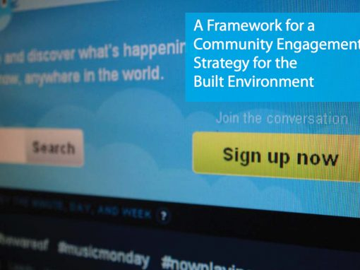 A Framework for a Community Engagement Strategy for the Built Environment (2010)